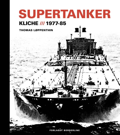 Supertanker – Kliché, 1977-85